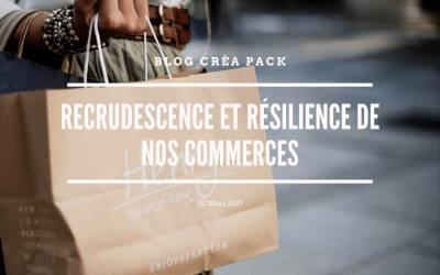 Recrudescence et résilience de nos commerces
